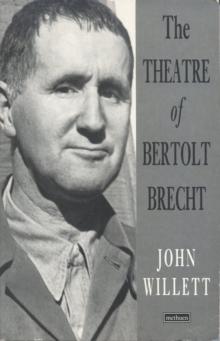 Image for The Theatre of Bertolt Brecht
