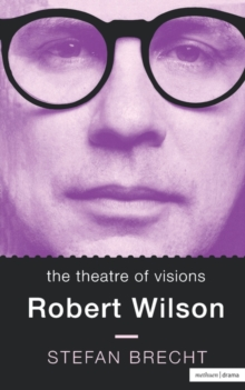 Image for The Theatre of Visions : Robert Wilson