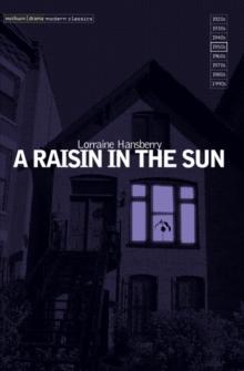 A Raisin in the Sun (Modern Plays)
