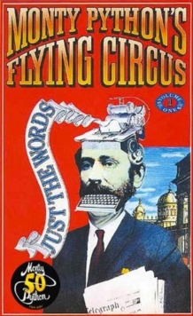 Image for Monty Python's Flying Circus Just the Words Volume One : Episodes One to Twenty-Three