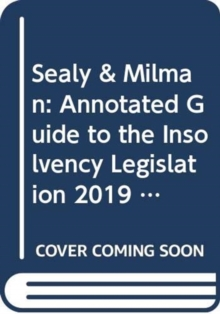 Image for Sealy & Milman: Annotated Guide to the Insolvency Legislation 2019