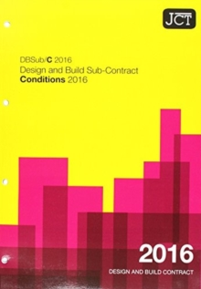 Image for JCT: Design and Build Sub-Contract - Conditions 2016
