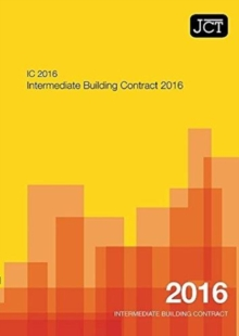 Image for JCT: Intermediate Building Contract 2016 (IC)
