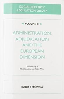 Image for Social Security Legislation 2016/17 Volume III : Administration, Adjudication and the European Dimension