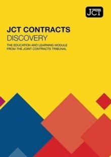 Image for JCT contracts discovery  : the education and learning module from the Joint Contracts Tribunal