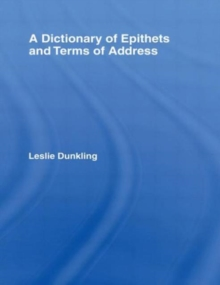 A Dictionary of Epithets and Terms of Address