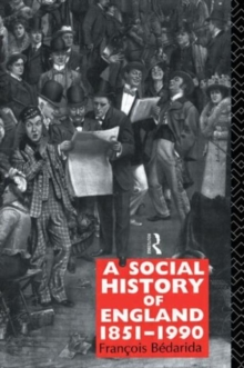 A Social History of England 1851-1990