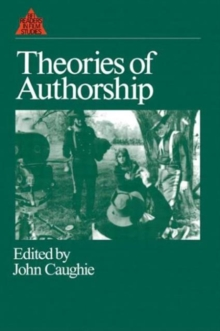 Image for Theories of authorship  : a reader
