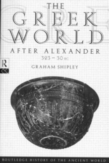 Image for The Greek world after Alexander, 323-30 BC