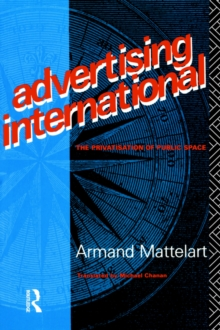 Advertising International: The Privatisation of Public Space (Comedia)