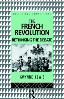 Image for The French Revolution : Rethinking the Debate
