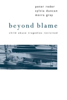 Image for Beyond Blame : Child Abuse Tragedies Revisited