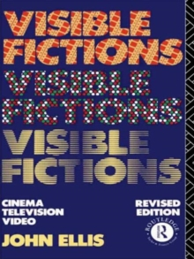 Image for Visible Fictions : Cinema: Television: Video
