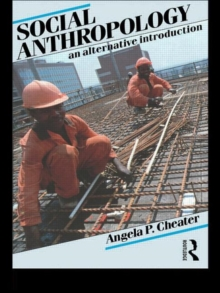 Image for Social Anthropology : An Alternative Introduction
