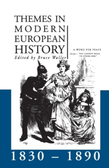 Image for Themes in modern European history 1830-90