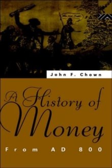 A History of Money: From AD 800