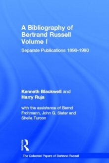 A Bibliography of Bertrand Russell, vol. 1 (Collected Papers of Bertrand Russell)