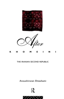After Khomeini: The Iranian Second Republic