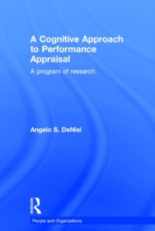 A Cognitive Approach to Performance Appraisal (People and Organizations)