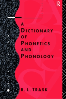 A Dictionary of Phonetics and Phonology (Linguistics)