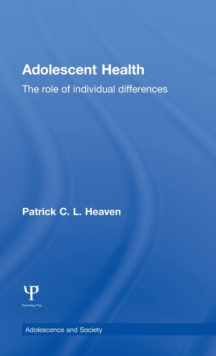 Adolescent Health: The Role of Individual Differences (Adolescence and Society)
