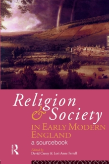 Image for Religion and society in early modern England  : a sourcebook