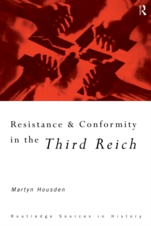 Image for Resistance and conformity in the Third Reich