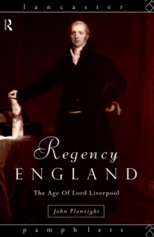 Image for Regency England  : the age of Lord Liverpool