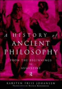 A History of Ancient Philosophy: From the Beginning to Augustine
