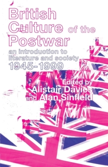 Image for British culture of the postwar  : an introduction to literature and society, 1945-1999