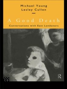 A Good Death: Conversations with East Londoners