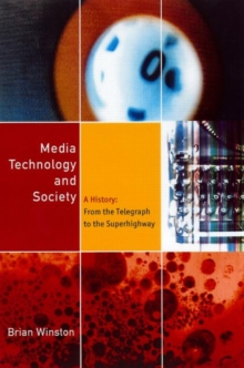 Image for Media technology and society  : a history