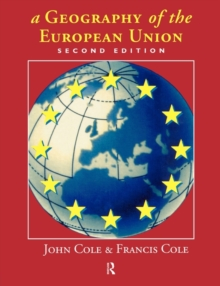 A Geography of the European Union (Studies in the Social History of)
