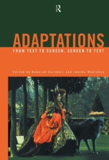 Adaptations: From Text to Screen, Screen to Text