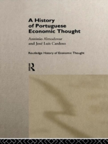 A History of Portuguese Economic Thought (The Routledge History of Economic Thought)