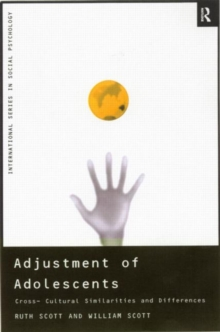 Adjustment of Adolescents: Cross-Cultural Similarities and Differences (International Series in Social Psychology)