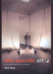 Image for Site-specific art  : performance, place and documentation