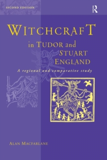 Image for Witchcraft in Tudor and Stuart England  : a regional and comparative study