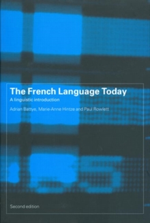 Image for The French language today  : a linguistic introduction