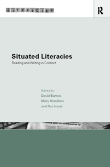 Image for Situated literacies  : reading and writing in context