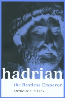 Image for Hadrian  : the restless emperor