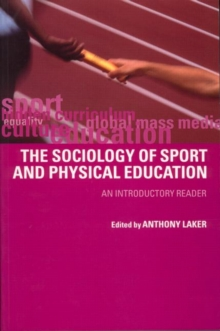 Image for The sociology of sport and physical education  : an introductory reader