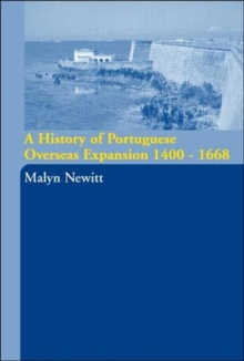 A History of Portuguese Overseas Expansion 1400-1668