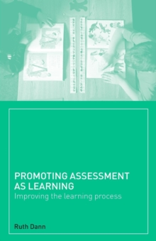 Image for Promoting assessment as learning  : improving the learning process