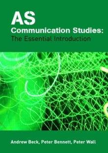 AS Communication Studies: The Essential Introduction