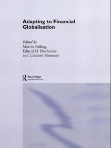 Adapting to Financial Globalisation (Routledge International Studies in Money and Banking)