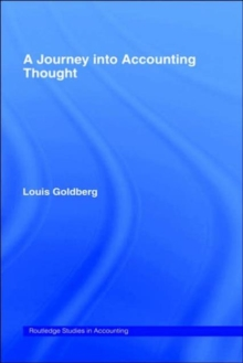 A Journey into Accounting Thought (Routledge Studies in Accounting)