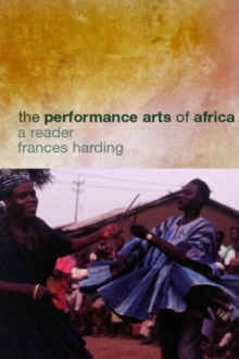 Image for The performance arts in Africa  : a reader