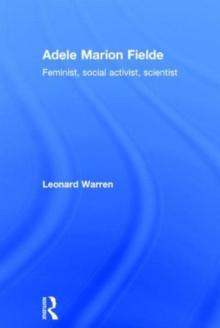 Adele Marion Fielde: Feminist, Social Activist, Scientist (Women in Science)