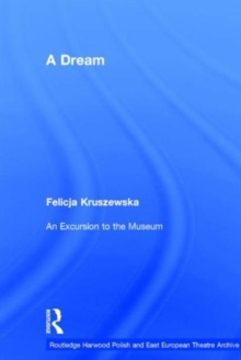 A Dream / An Excursion to the Museum (Polish and East European Theatre Archive)